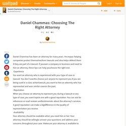 Daniel Chammas: Choosing The Right Attorney