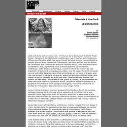 Les Barbares (température Médias 2001 des Attentats 9/11) - Hors Champ