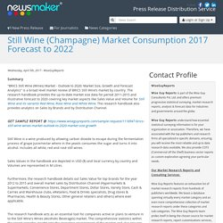 Still Wine (Champagne) Market Consumption 2017 Forecast to 2022