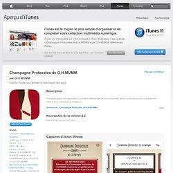 Champagne Protocoles de G.H.MUMM pour l'iPhone 3GS, l'iPhone 4, l'iPhone4S, l' iPodtouch (3egénération), l'iPod touch (4e génération) et l'iPad dans l'iTunes App Store