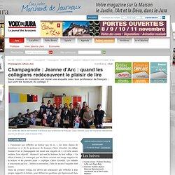 Champagnole : Jeanne d'Arc : quand les collégiens redécouvrent le plaisir de lire
