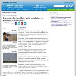Champaign County wind farm waits as debate widens on energy