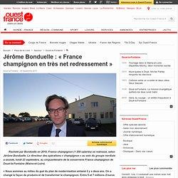 Jérôme Bonduelle: «France champignon en très net redressement» - Doué-la-Fontaine -