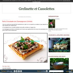 Tarte Croustade de Champignons Crémés