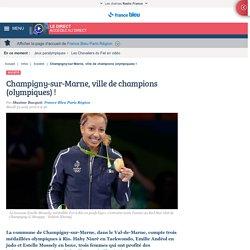 Champigny-sur-Marne, ville de champions (olympiques) !