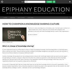 How to Champion a Knowledge Sharing Culture – Epiphany Education