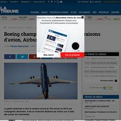 Boeing champion du monde des livraisons d'avion, Airbus des commandes