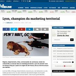 Lyon, champion du marketing territorial