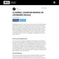Le Québec, champion mondial de l'économie sociale