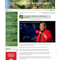 P is for Rita F. Pierson: Every Child Needs a Champion - The Positive Encourager