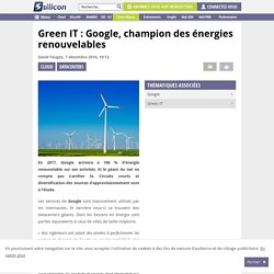 Green IT : Google, champion des énergies renouvelables