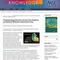 Championing Internet Access for Students on Banned Websites Awareness Day