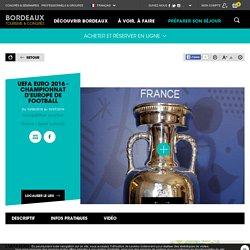 UEFA EURO 2016 - Championnat d'Europe de Football - Bordeaux Tourisme et Congrès