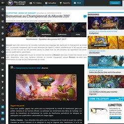 Bienvenue au Championnat du Monde 2017 - Hearthstone : Heroes of Warcraft