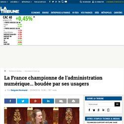 La France championne de l'administration numérique... boudée par ses usagers
