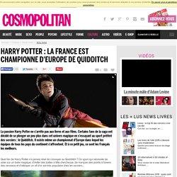 COSMOPOLITAN - La France, championne d'Europe de Quidditch