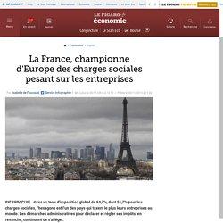 La France, championne d'Europe des charges sociales pesant sur les entreprises