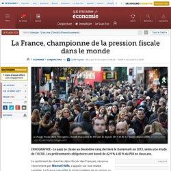 La France, championne de la pression fiscale dans le monde