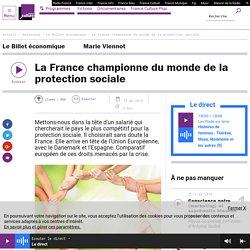 La France championne du monde de la protection sociale