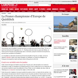 LA DÉPÊCHE - La France championne d'Europe de Quidditch - 28/07/2015 - ladepeche.fr