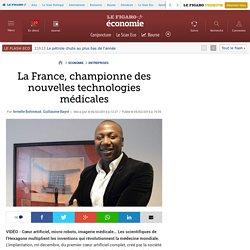 La France, championne des nouvelles technologies médicales