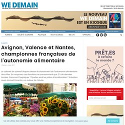 Avignon, Valence et Nantes, championnes françaises de l'autonomie alimentaire