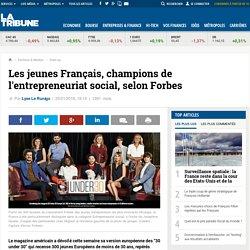 Les jeunes Français, champions de l'entrepreneuriat social, selon Forbes