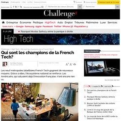 Qui sont les champions de la French Tech?