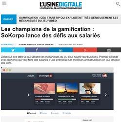 Les champions de la gamification : SoKorpo lance des défis aux salariés