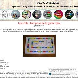les-ptits-champions-de-la-grammaire - jeuxdecole
