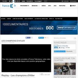 Les champions d'Hitler - 02/05/2016 - News et vidéos en replay