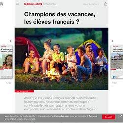 Champions des vacances, les élèves français?