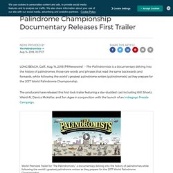 Palindrome Championship Documentary Releases First Trailer