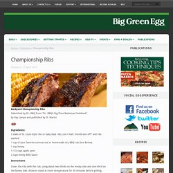 Championship Ribs - Big Green Egg - The Ultimate Cooking Experience