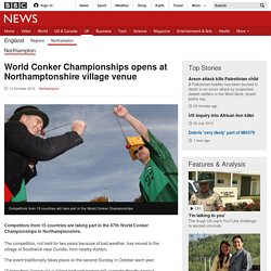 World Conker Championships opens at Northamptonshire village venue - BBC News