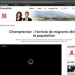 Champtercier : l'arrivée de migrants divise la population