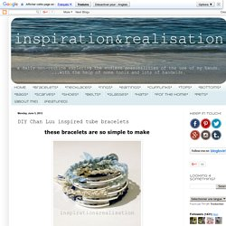 DIY Chan Luu inspired tube bracelets