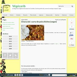 Chana dal : curry de pois chiches (vegan)
