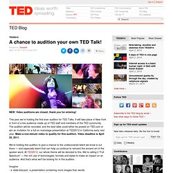 A chance to audition your own TED Talk!