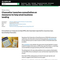 Chancellor launches consultation on measures to help small business lending - News stories