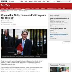 Chancellor Philip Hammond 'still aspires for surplus'