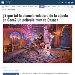 ¿Y qué tal la chancla voladora de la abuela en Coco? Un película muy de Oaxaca