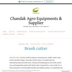 Brush cutter – Chandak Agro Equipments & Supplier