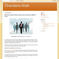 Chandana Shah: Get Into a High Paying Career with an Executive MBA in Pune