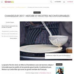 Chandeleur 2017: histoire et recettes incontournables