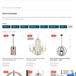 Get Wood Chandelier to Bring Organic Look to Your Interior- Claxy