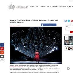Massive Chandelier Made of 10,000 Swarovski Crystals and 3,000 LED Lights