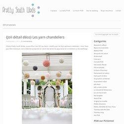{Joli détail déco} Les yarn chandeliers