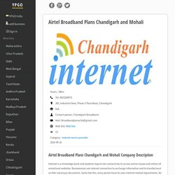 Airtel Broadband Plans Chandigarh and Mohali,Tel:9815269973,383, Industrial Area, Phase-2 Panchkula, Chandigarh-YPGO