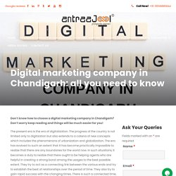 Digital marketing company in Chandigarh: all you need to know - Antraajaal